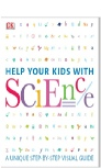 Help Your Kids with Science