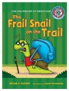 The Frail Snail on  theTrail