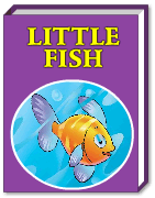 The little fish