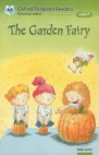 Oxford StoryLand Readers-the garden Fairy