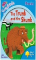 The Trunk and the Shunk