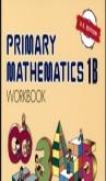 Singapore Primary Mathematics 1B Workbook