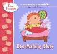 Bed Making Blues