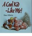 A Cool Kid Like Me