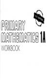 Singapore Primary Mathematics 1A Workbook