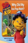 Sid the Science Kid Why Did My Ice Pop Melt