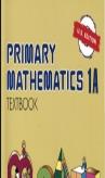 Singapore Primary Mathematics 1A Textbook