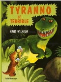 Tyranno le terrible